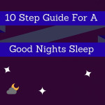 10 Steps For A Good Night Sleep